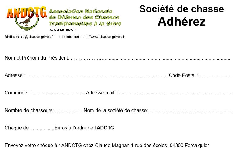 bulletin d'adhesion de l'association nationale de defense des chasses traditionnelles à la grive ANDCTG pour les societes de chasse